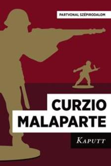 Malaparte, Curzio - Kaputt ***