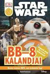STAR WARS - Star Wars - BB-8 kalandjai ? Star Wars olvasókönyv