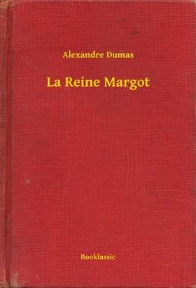 Alexandre DUMAS - La Reine Margot [eKönyv: epub, mobi]