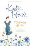 Katie Fforde - Tökéletes ajánlat [eKönyv: epub, mobi]