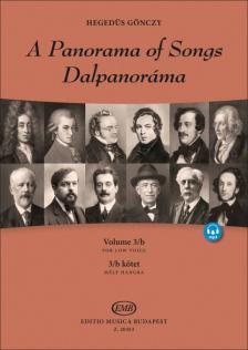 HEGEDÜS GÖNCZY - DALPANORÁMA 3/B  KÖTET - A PANORAMA OF SONGS VOL. 3/B - MÉLY HANGRA - FOR LOW VOICE