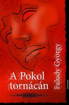 György Faludi - A pokol tornácán [eKönyv: epub, mobi]