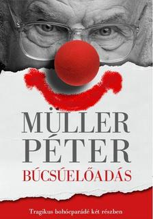 Müller Péter - Búcsúelőadás