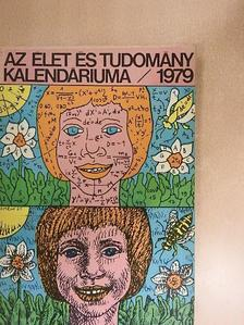 Andorka Rudolf - Az Élet és Tudomány Kalendáriuma 1979 [antikvár]