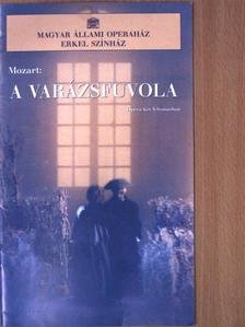 Wolfgang Amadeus Mozart - Mozart: A varázsfuvola [antikvár]