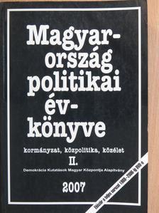 Ábel Csaba - Magyarország politikai évkönyve 2007 II. (töredék) [antikvár]
