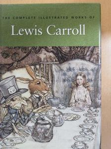 Lewis Carroll - The Complete Illustrated Works of Lewis Carroll [antikvár]
