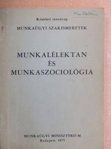 Gazdag Miklós - Munkalélektan és munkaszociológia [antikvár]