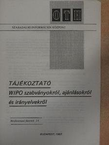 Kincses István - Tájékoztató WIPO szabványokról, ajánlásokról és irányelvekről [antikvár]