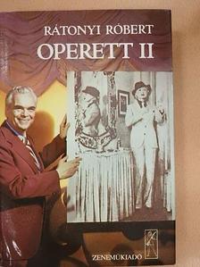 Rátonyi Róbert - Operett II. [antikvár]
