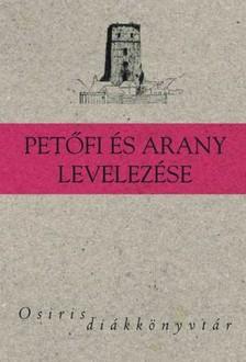 KOROMPAY H. JÁNOS - Petőfi és Arany levelezése [eKönyv: epub, mobi]