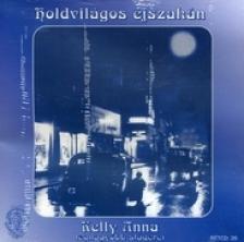 KELLY ANNA - HOLDVILÁGOS ÉJSZAKÁN  CD