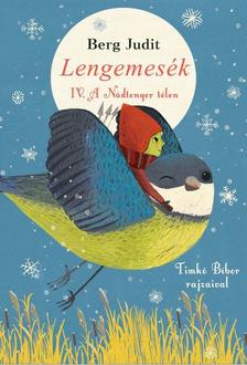 Berg Judit - Lengemesék - IV. A Nádtenger télen