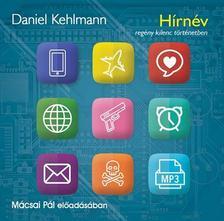 Daniel Kehlmann - HÍRNÉV - HANGOSKÖNYV