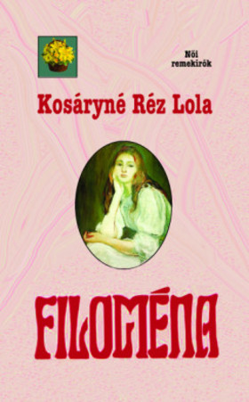 Kosáryné Réz Lola - Filoména