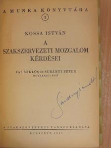 A. Scserbakov - Szakszervezeti mozgalomról [antikvár]