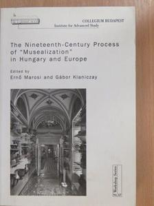 "Georg Vasold - The Nineteenth-Century Process of ""Musealization"" in Hungary and Europe [antikvár]"