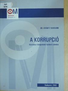 Dr. Kránitz Mariann - A korrupció [antikvár]
