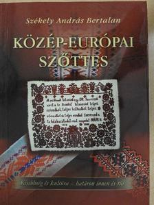 Székely András Bertalan - Közép-európai szőttes [antikvár]