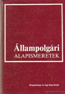 Ádám Antal - Állampolgári alapismeretek [antikvár]