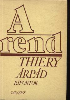 Thiery Árpád - A rend [antikvár]