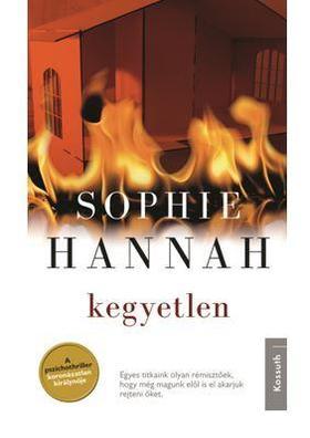 Sophie Hannah - KEGYETLEN