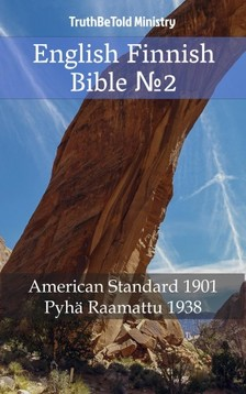 Joern Andre Halseth TruthBetold Ministry, - English Finnish Bible 2 [eKönyv: epub, mobi]
