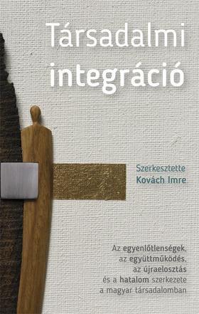 Kovách Imre - Társadalmi integráció