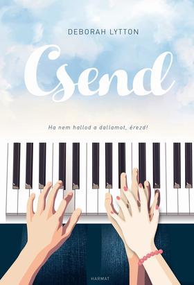 Deborah Lytton - Csend - Ha nem hallod a dallamot , érezd!