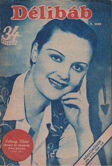 Bibó Lajos - Délibáb 1944. XVIII. évf. 5. szám [antikvár]