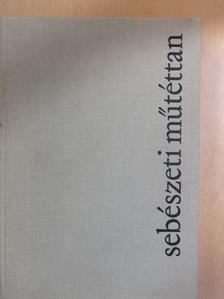 Littmann Imre - Sebészeti műtéttan [antikvár]