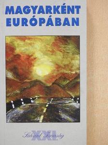 Ágh Attila - Magyarként Európában [antikvár]