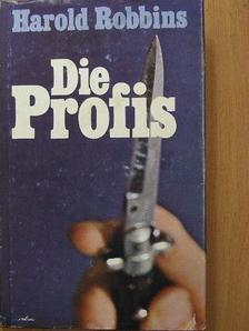 Harold Robbins - Die Profis [antikvár]