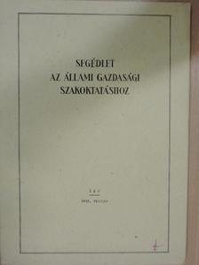 Dr. Pásztor József - Segédlet az állami gazdasági szakoktatáshoz 1959. február [antikvár]