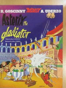 René Goscinny - Asterix, the gladiator [antikvár]