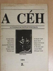 Dr. Száz Zoltán - A céh 1991/2. [antikvár]