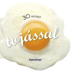 30 recept tojással ###