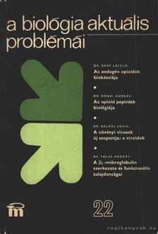 Csaba György - A biológia aktuális problámái 22. [antikvár]