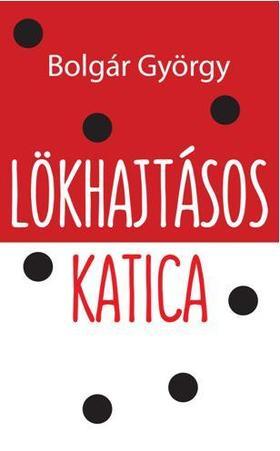 LÖKHAJTÁSOS KATICA