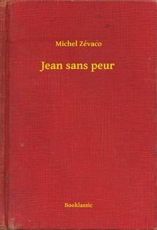 Zévaco Michel - Jean sans peur [eKönyv: epub, mobi]