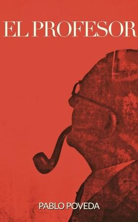 Poveda Pablo - El Profesor - Una historia de amor, intriga y suspense [eKönyv: epub, mobi]