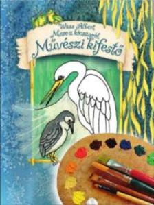 Wass Albert - Mese a kócsagról - Művészi kifestő