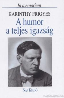 Domokos Mátyás - A humor a teljes igazság [antikvár]