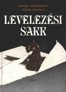 Grodzenszkij, Szergej, Romanov, Iszaak - Levelezési sakk [antikvár]