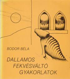 Bodor Béla - Dallamos fekvésváltó gyakorlatok [antikvár]