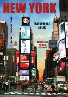 Bokor Pál - New York - nagyvárosi séták - zsebkönyv változat