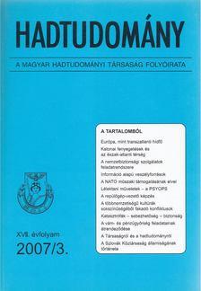 Nagy László - Hadtudomány XVII. évfolyam 2007/3. [antikvár]