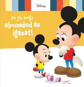 Disney Baby - De jó, hogy elmondod az igazat!