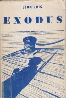 Leon Uris - Exodus [antikvár]