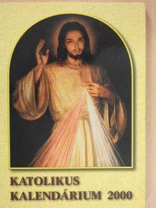 Katolikus kalendárium 2000 [antikvár]